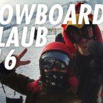 Snowboard Urlaub in Österreich. Damals in 2016.